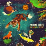 In a Tidal Wave of Mystery Lyrics Capital Cities