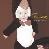 The Lovely Years Lyrics Fisher