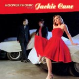 Hooverphonic Presents Jackie Cane Lyrics Hooverphonic