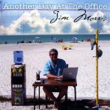 Another Day At the Office Lyrics Jim Morris