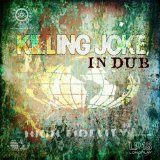 In Dub Lyrics Killing Joke