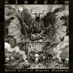 Morbid Priest Of Supreme Blasphemy Lyrics Kingdom