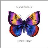 Heaven Sent Lyrics Maggie Reilly