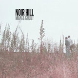 Noir Hill (EP) Lyrics Man & Ghost