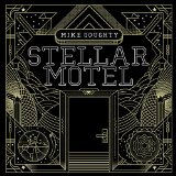 Stellar Motel Lyrics Mike Doughty