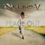 Peace, Out Lyrics Nelson