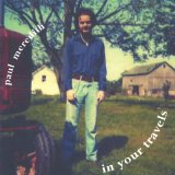 In Your Travels Lyrics Paul Meredith