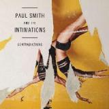 Contradictions Lyrics Paul Smith & The Intimations