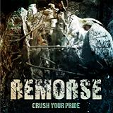 Crush Your Pride Lyrics Remorse