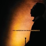 Emergence Lyrics Roy Hargrove