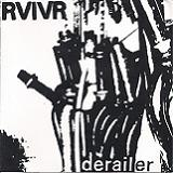 Derailer (EP) Lyrics RVIVR