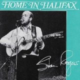 Home In Halifax Lyrics Stan Rogers