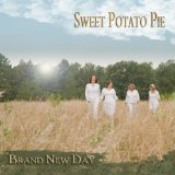 Brand New Day Lyrics Sweet Potato Pie
