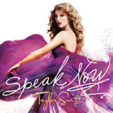 Speak Now Lyrics Taylor Swift