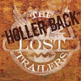 Holler Back Lyrics The Lost Trailers
