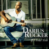 If I Told You Lyrics Darius Rucker