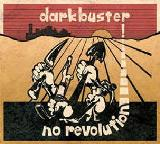 No Revolution Lyrics Darkbuster