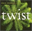 Twist Lyrics Dave Dobbyn