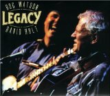 Legacy Lyrics Doc Watson And David Holt