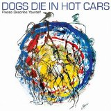 Miscellaneous Lyrics Dogs Die In Hot Cars