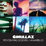 Revolving Doors / Amarillo (Single) Lyrics Gorillaz