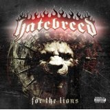 For The Lions Lyrics Hatebreed