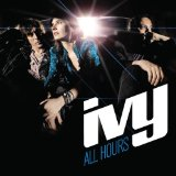 All Hours Lyrics Ivy
