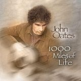 1000 Miles Of Life Lyrics John Oates