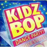 Kidz Bop Dance Party Lyrics Kidz Bop Kids