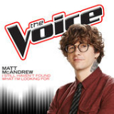 I Still Haven't Found What I'm Looking For (The Voice Performance) [Single] Lyrics Matt McAndrew