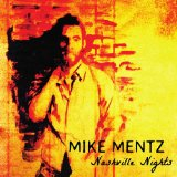 Nashville Nights (EP) Lyrics Mike Mentz