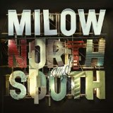North And South Lyrics Milow