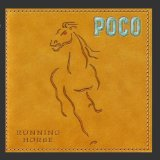 Running Horse Lyrics Poco