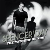 The Mystery of You Lyrics Spencer Day