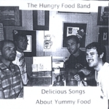 Delicious Songs About Yummy Food Lyrics The Hungry Food Band
