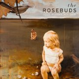 Loud Planes Fly Low Lyrics The Rosebuds