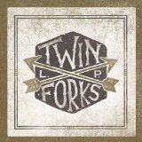 Twin Forks Lyrics Twin Forks