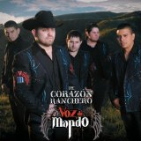De Corazon Ranchero Lyrics Voz De Mando
