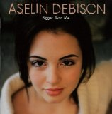 Bigger Than Me Lyrics Aselin Debison
