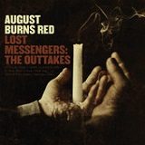 Lost Messengers: The Outtakes Lyrics August Burns Red