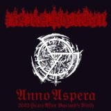 Anno Aspera 2003 Years After the Bastard's Birth Lyrics Barathrum
