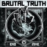 End Time Lyrics Brutal Truth