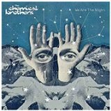 We Are The Night Lyrics Chemical Brothers