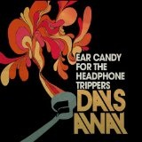 Ear Candy For The Headphone Trippers Lyrics Days Away