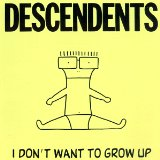 I Dont Want To Grow Up Lyrics Descendents