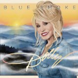 Blue Smoke Lyrics Dolly Parton