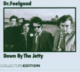 Down By The Jetty Lyrics Dr. Feelgood