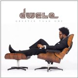 Greater Than One Lyrics Dwele