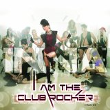 I Am The Club Rocker Lyrics Inna