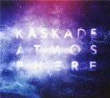 Atmosphere Lyrics Kaskade
